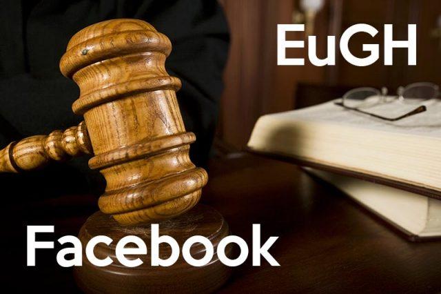 Das Urteil des EuGH zu Facebook-Seiten